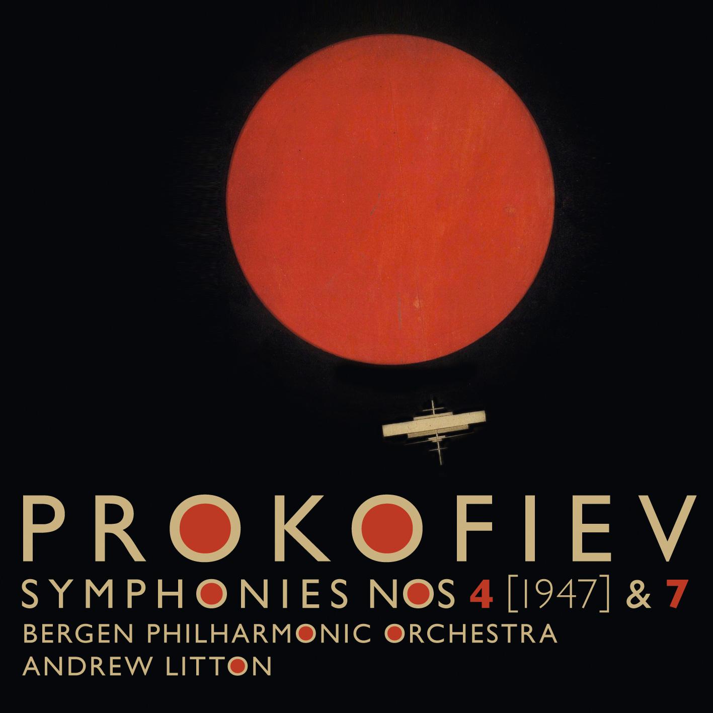 Prokofiev Symphonies 4 & 7